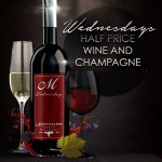 Wednesdays: Half Price Wine and Champagne